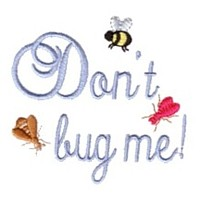 don't bug me script lettering machine embroidery design fun bumble bees summer art pes hus dst needle passion embroidery npe