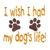 i wish i had my dog's life lettering with paws dog machine embroidery design pet doggy paws needle passion embroidery npe