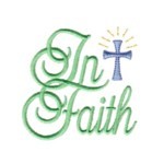 in faith lettering cross machine embroidery religious christian cross religion jesus god design art pes hus dst needle passion embroidery npe