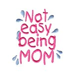 not easy being a mom lettering machine embroidery design mom and dad mum needle passion embroidery npe