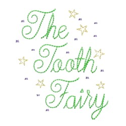 the tooth fairy scrip lettering tooth fairy embroidery machine embroidery design needle passion embroidery npe
