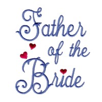 father of the bride script lettering machine embroidery design love wedding heart party relative parent art pes hus dst needle passion embroidery npe