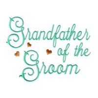 grandfather of the groom script lettering machine embroidery design love wedding heart party relative grandparent art pes hus dst needle passion embroidery npe
