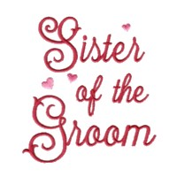 sister of the groom script lettering machine embroidery design love wedding heart party relative art pes hus dst needle passion embroidery npe