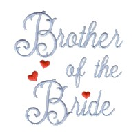 brother of the bride script lettering machine embroidery design love wedding heart party relative art pes hus dst needle passion embroidery npe